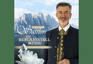 Oswald Sattler - Die Bergkristall - Messe  - (CD)