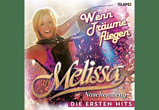 Melissa Naschenweng - Wenn Träume fliegen:Die ersten Hits  - (CD)