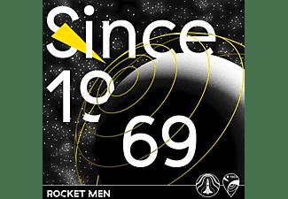 Rocket Men - SINCE 1969  - (Vinyl)
