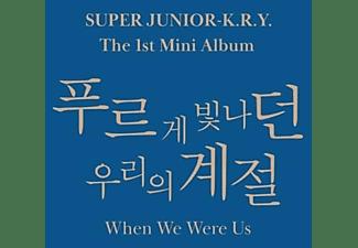 Super Junior-K.R.Y. - When We Were Us  - (CD)