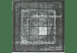 Ensemble Mereuer - Serenata Passacaglia  - (CD)