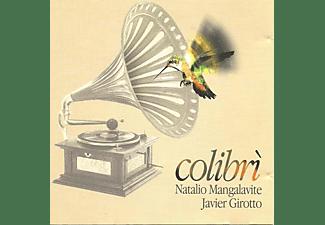 Mangalavite/Girotto - Colibrì  - (CD)