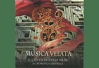 Cantiere delle Muse/Caravella - Musica velata  - (CD)