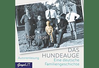 Rolf Nagel - Das Hundeauge.Eine Deutsche Familiengeschichte  - (CD)