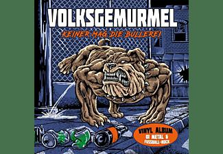 Volksgemurmel - Keiner Mag Die Bullerei  - (Vinyl)