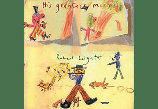 Robert Wyatt - HIS GREATEST MISSES  - (LP + Download)