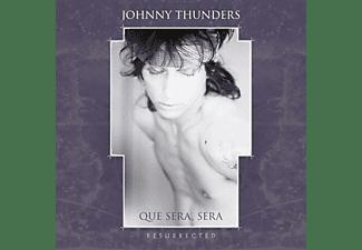 Johnny Thunders - Que Sera Sera-Resurrected (3CD Box Set)  - (CD)