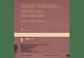 Benedict Kloeckner - ÜBER DIE LINIE BY WOLFGANG RIHM  - (Vinyl)