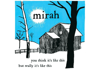 Mirah - YOU THINK IT'S LIKE THIS BUT REALLY IT'S LIKE THIS  - (CD)