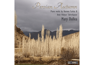 Dullea Mary - PERSIAN AUTUMN: PIANO MUSIC FROM IRAN  - (CD)