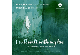 Murrihy,Paula/Blaich,Tanya - I WILL WALK WITH MY LOVE: SONGS BY BRAHMS, MAHLER,  - (CD)