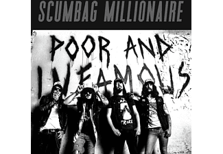 Scumbag Millionaire - Poor And Infamous  - (CD)