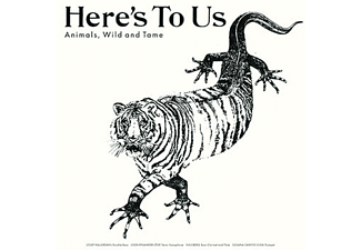 Here's To Us - ANIMALS,WILD AND TAME  - (CD)