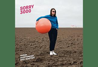 Sorry3000 - WARUM OVERTHINKING DICH ZERSTORT  - (Vinyl)