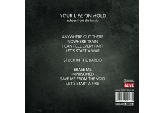 Your Life On Hold - Echoes From The Bardo  - (CD)