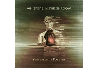 Whispers In The Shadow - Yesterday Is Forever  - (CD)
