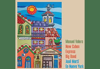 Manuel -new Cuban Express Big Band- Valera - JOSE MARTI EN NUEVA YORK  - (CD)