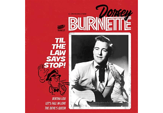 Dorsey Burnette - THE LAW SAYS STOP!  - (Vinyl)