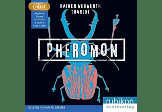 Rainer/thariot Wekwerth - Pheromon 3: Sie jagen dich  - (MP3-CD)