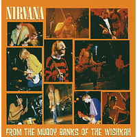 Nirvana - From the Muddy Banks of the Wishkah [CD]