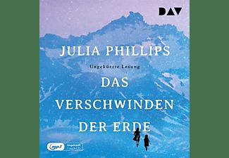 Julia Phillips - Das Verschwinden der Erde  - (MP3-CD)