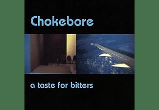 Chokebore - (BLACK) A TASTE FOR BITTERS  - (Vinyl)