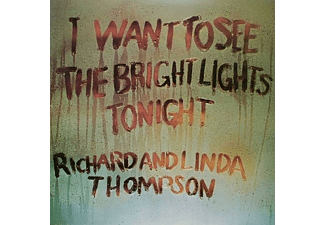 Richard & Linda Thompson - I WANT TO SEE THE BRIGHT LIGHTS TONIGHT  - (Vinyl)