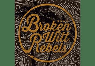 Broken Witt Rebels - Broken Witt Rebels  - (CD)