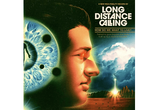 Long Distance Calling - HOW DO WE WANT TO LIVE?  - (CD)