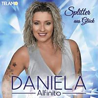 Daniela Alfinito - Splitter aus Glück  - (CD)