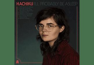 Hachiku - I'll Probably Be Asleep (Digipak)  - (CD)