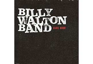 Walton Billy Band - DARK HOUR  - (CD)
