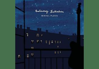 Mikkel Ploug - BALCONY LULLABIES (LP/150GR.)  - (Vinyl)