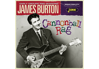 James Burton - Cannonball Rag-Early Groups And Sessions  - (CD)