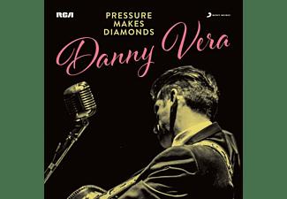 Danny Vera - PRESSURE MAKES DIAMONDS  - (Vinyl)