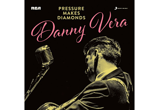 Danny Vera - Pressure Makes Diamonds  - (CD)