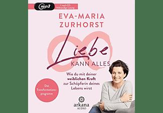 Eva-maria Zurhorst - Liebe kann alles  - (MP3-CD)