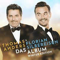 Thomas Anders & Florian Silbereisen - Das Album (Winter Edition)  - (CD)