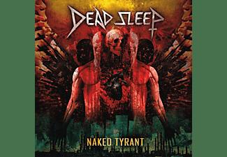 Dead Sleep - NAKED TYRANT  - (CD)