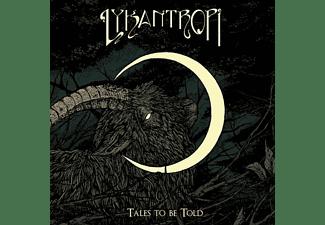 Lykantropi - TALES TO BE TOLD  - (CD)