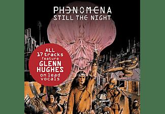 Phenomena - STILL THE NIGHT  - (CD)