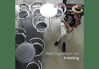 Peter Trio Eigenmann - INSISTING  - (CD)