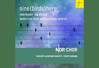 Philipp/raschèr Saxophone Quartet/ndr Chor Ahmann - Nine(Birds)Here  - (CD)