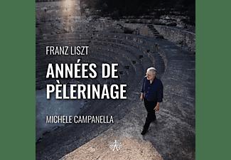 Michele Campanella - Franz Liszt:Annees De Pelerinage  - (CD)