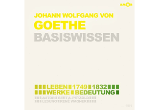 René Wagner - Johann Wolfgang von Goethe-Basiswissen  - (CD)