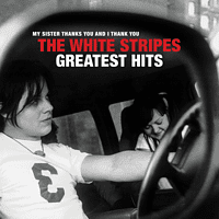 The White Stripes - The White Stripes Greatest Hits  - (CD)