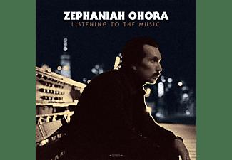 Zephaniah Ohora - LISTENING TO THE MUSIC  - (Vinyl)