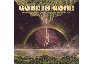 Gone Is Gone - IF EVERYTHING HAPPENS FOR A REASON...THEN NOTHING  - (Vinyl)