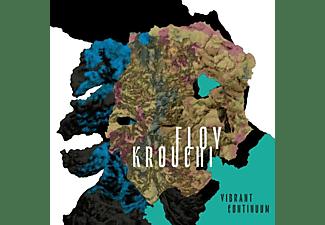 Floy Krouchi - VIBRANT CONTINUUM  - (CD)
