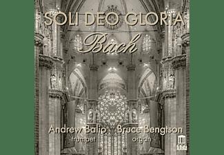 Balio,Andrew/Bengtson,Bruce - Soli Deo Gloria  - (CD)